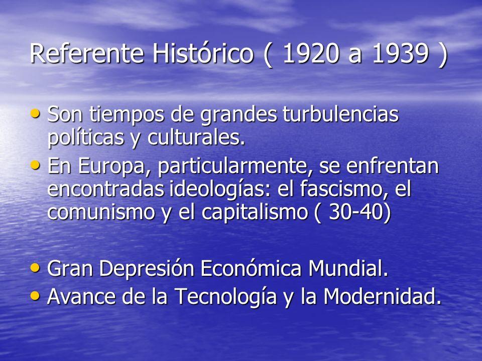 Referente Histórico ( 1920 a 1939 )