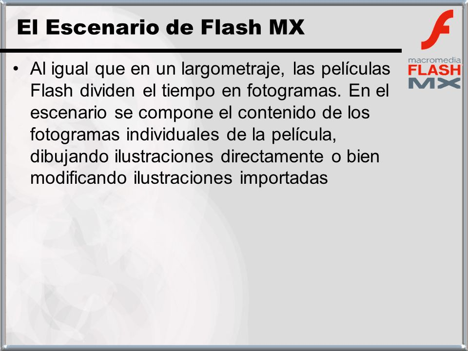 El Escenario de Flash MX