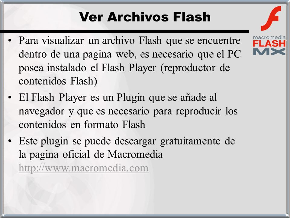 Ver Archivos Flash
