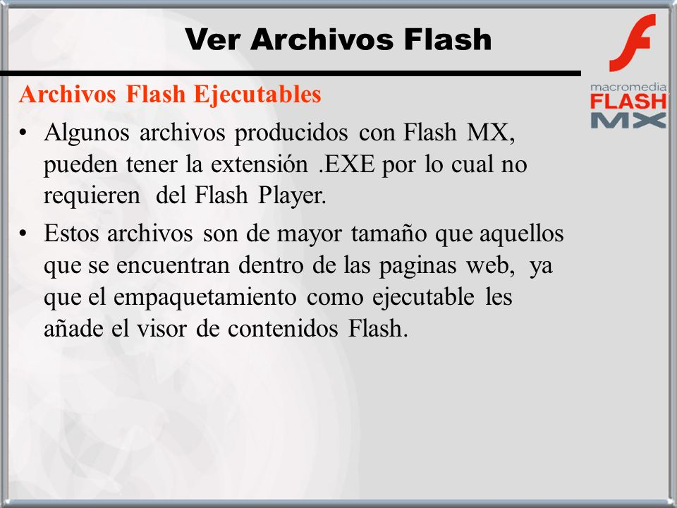 Ver Archivos Flash Archivos Flash Ejecutables