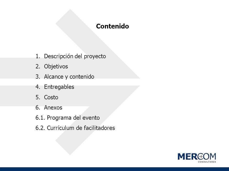 Contenido Descripción del proyecto Objetivos Alcance y contenido