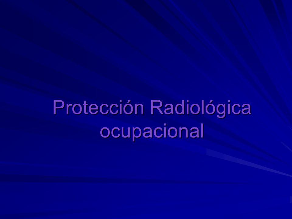 Protección Radiológica ocupacional
