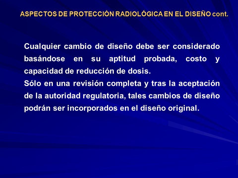 ASPECTOS DE PROTECCIÓN RADIOLÓGICA EN EL DISEÑO cont.