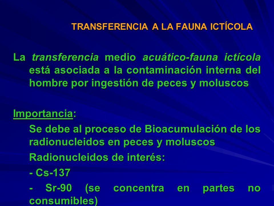 TRANSFERENCIA A LA FAUNA ICTÍCOLA
