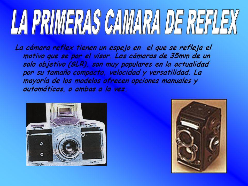 LA PRIMERAS CAMARA DE REFLEX