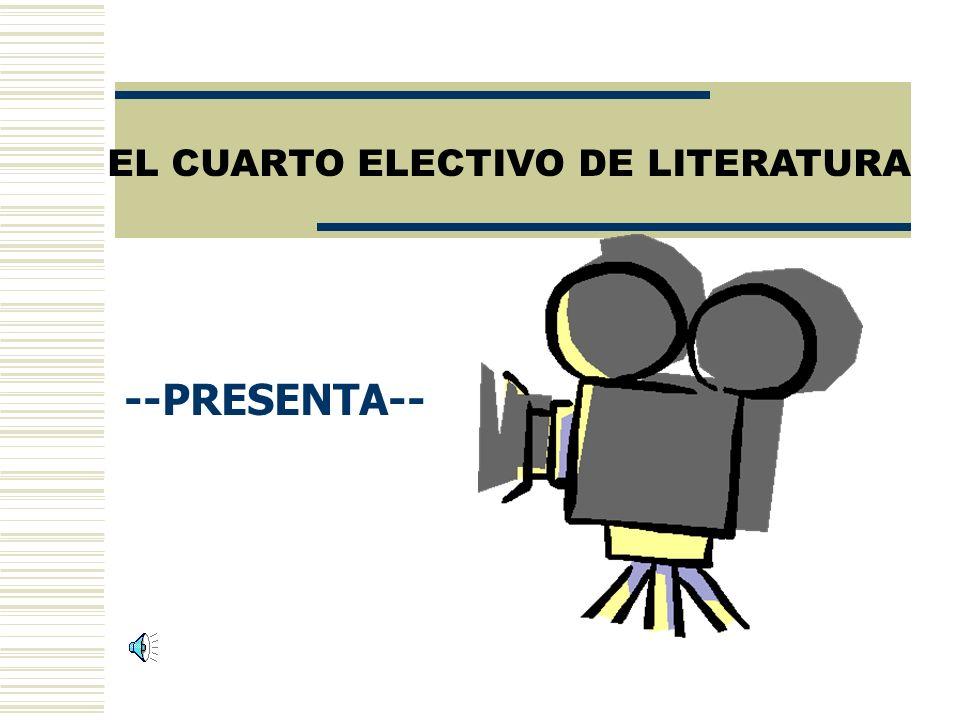 EL CUARTO ELECTIVO DE LITERATURA