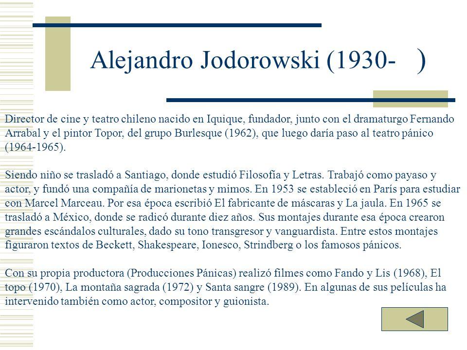 Alejandro Jodorowski (1930- )