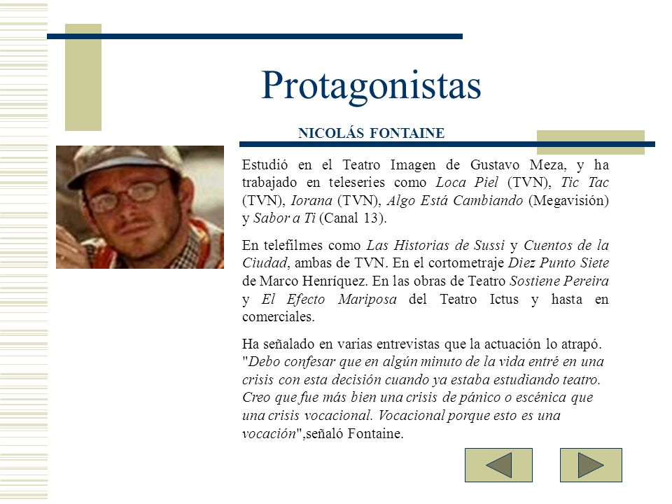 Protagonistas NICOLÁS FONTAINE