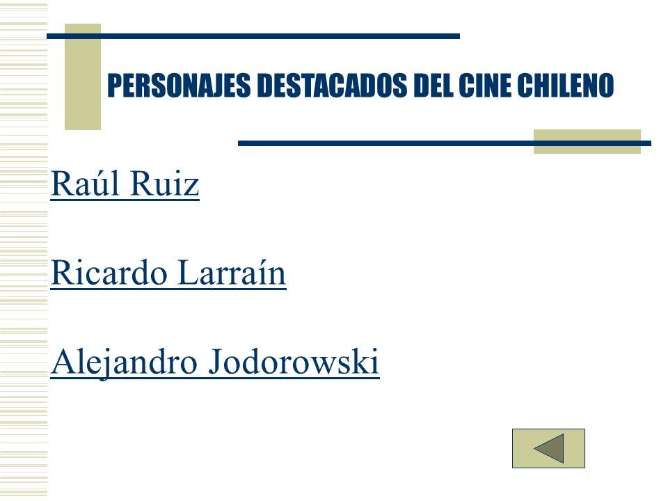 Raúl Ruiz Ricardo Larraín Alejandro Jodorowski