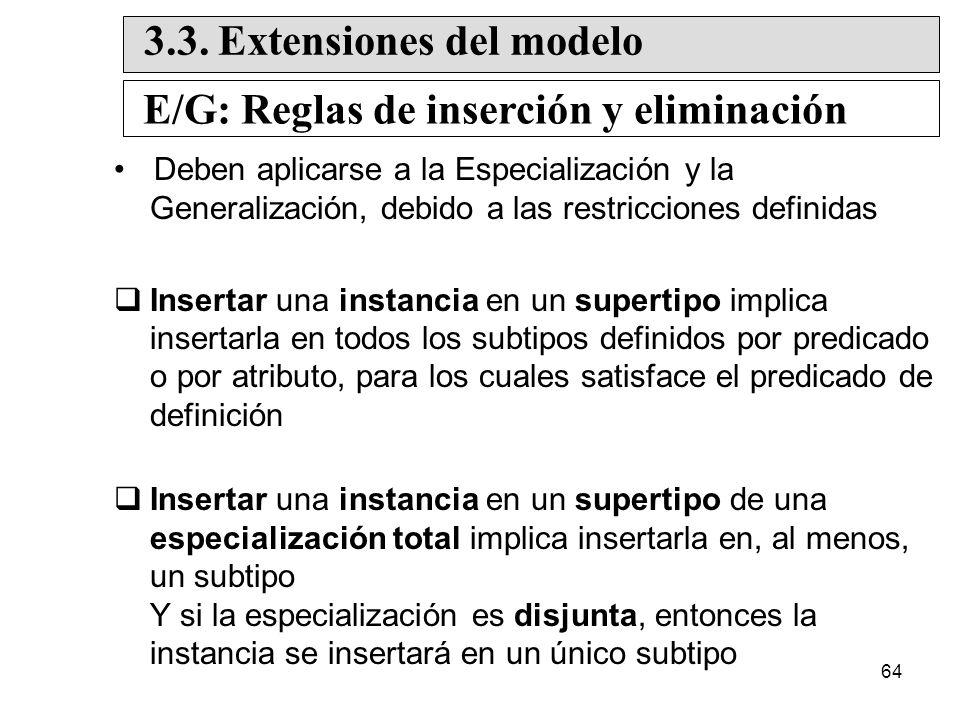 3.3. Extensiones del modelo E/G: Reglas de inserción y eliminación