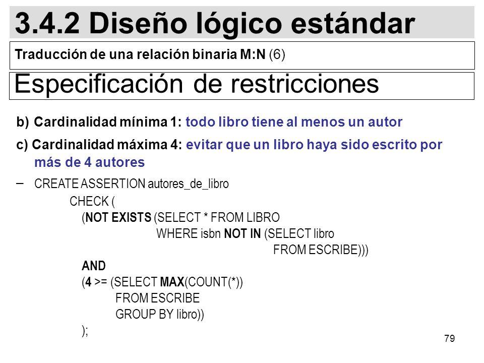 3.4.2 Diseño lógico estándar