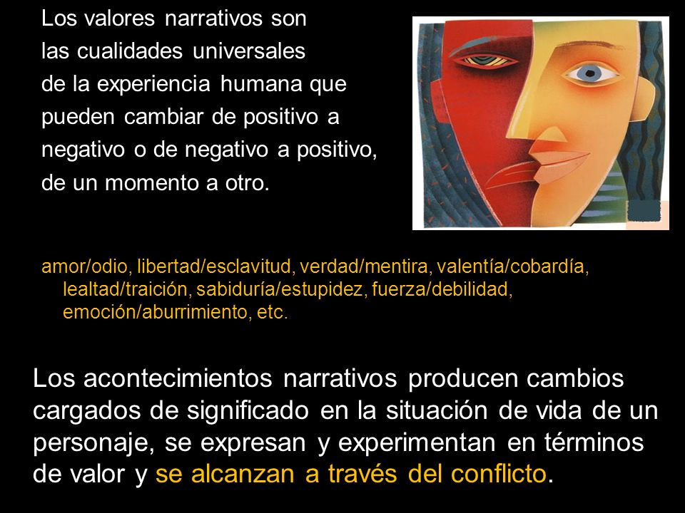 Los valores narrativos son