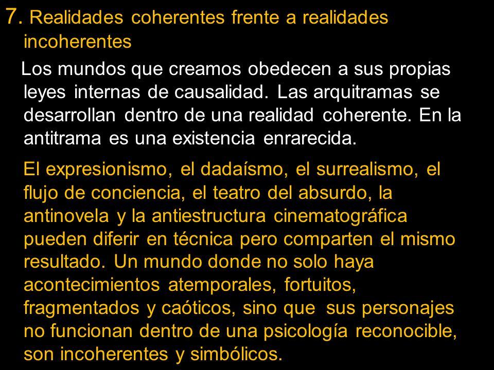 7. Realidades coherentes frente a realidades incoherentes