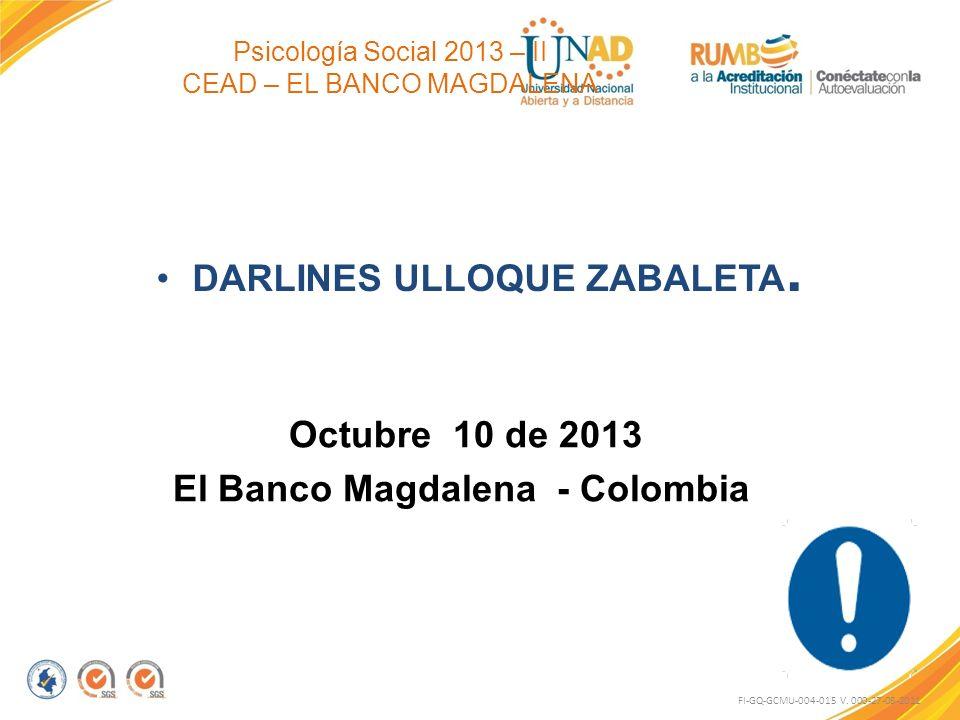Psicología Social 2013 – II CEAD – EL BANCO MAGDALENA