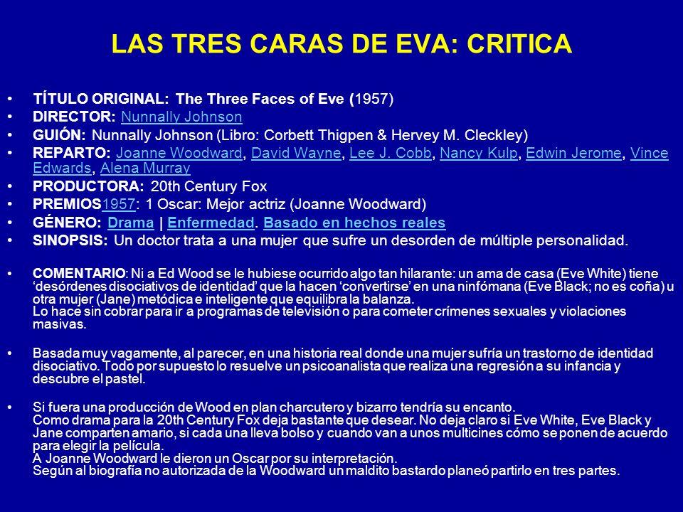 LAS TRES CARAS DE EVA: CRITICA