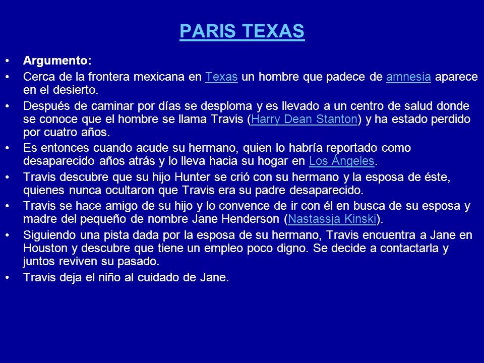 PARIS TEXAS Argumento: