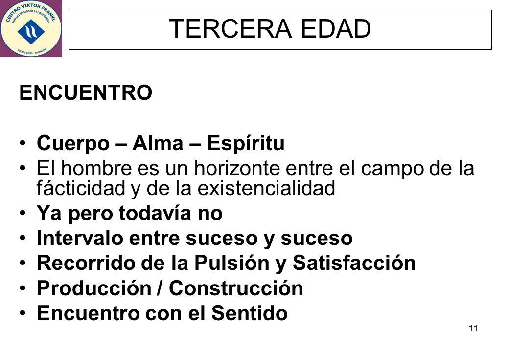 TERCERA EDAD ENCUENTRO Cuerpo – Alma – Espíritu