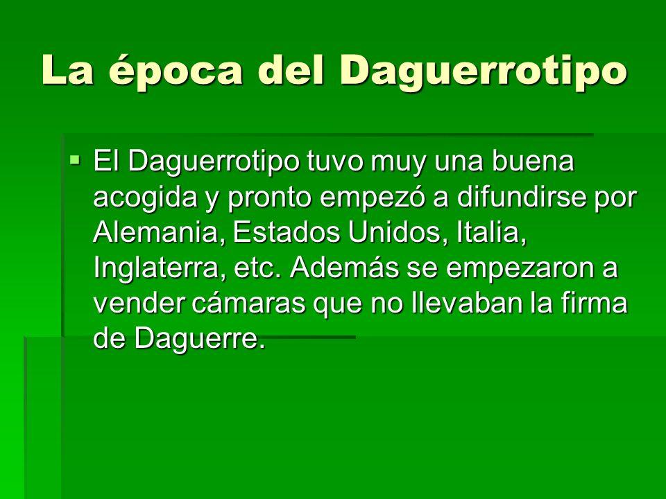 La época del Daguerrotipo