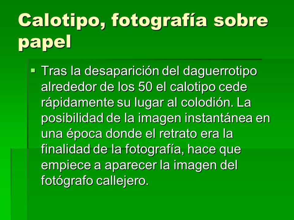 Calotipo, fotografía sobre papel
