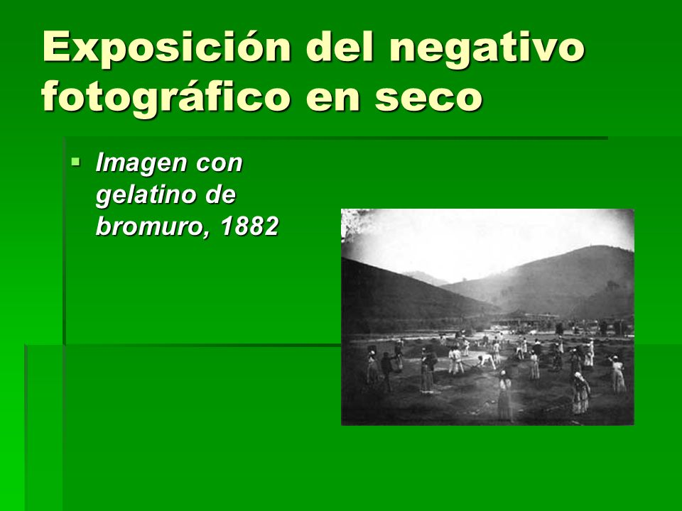 Exposición del negativo fotográfico en seco