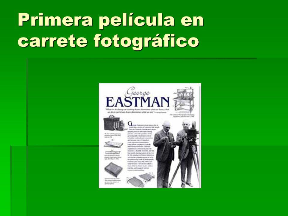 Primera película en carrete fotográfico