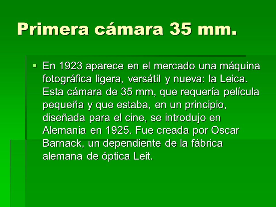 Primera cámara 35 mm.