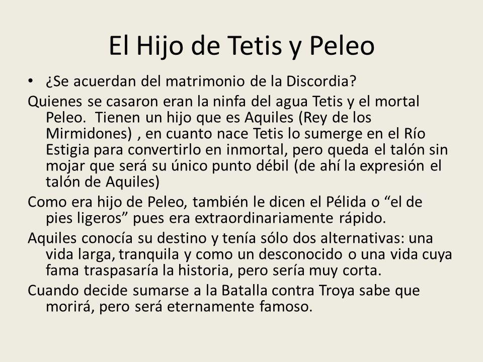 El Hijo de Tetis y Peleo ¿Se acuerdan del matrimonio de la Discordia