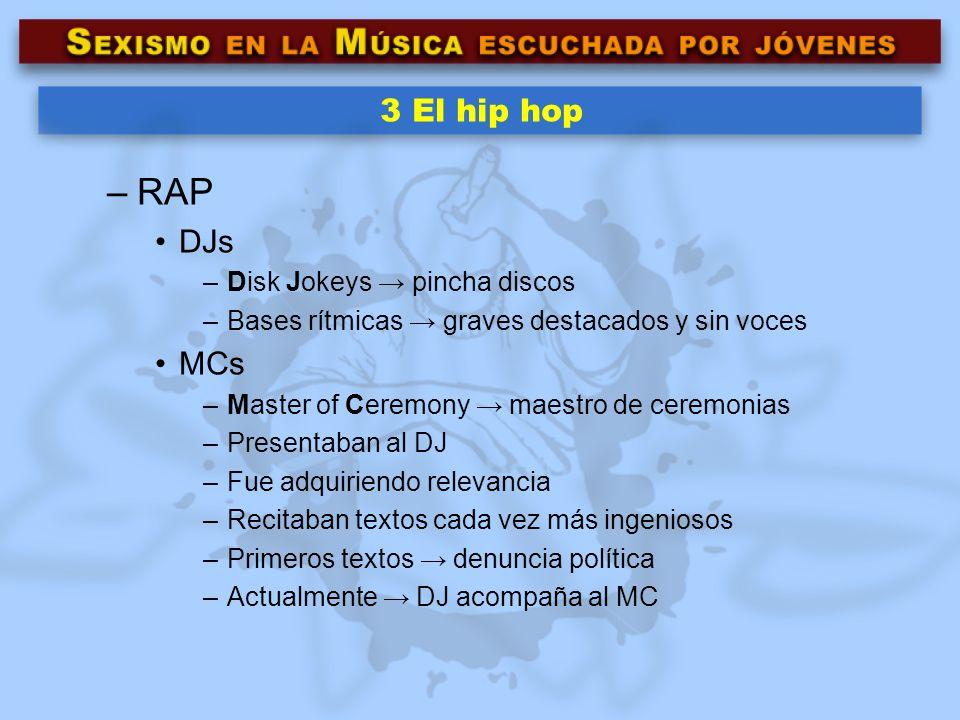 RAP 3 El hip hop DJs MCs Disk Jokeys → pincha discos