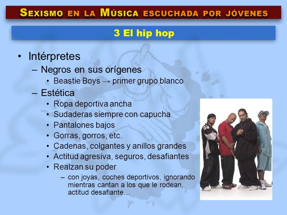 Intérpretes 3 El hip hop Negros en sus orígenes Estética