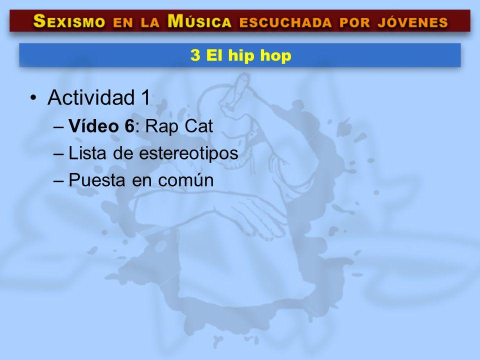 Actividad 1 Vídeo 6: Rap Cat Lista de estereotipos Puesta en común