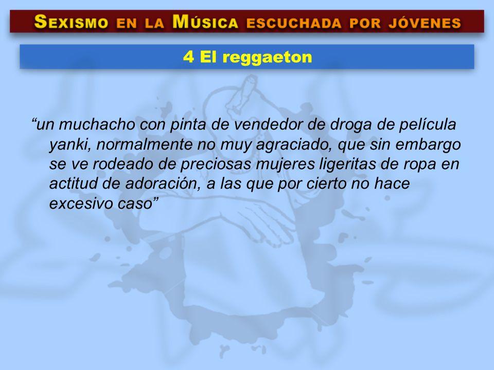 4 El reggaeton