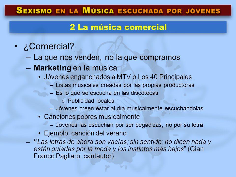 ¿Comercial 2 La música comercial