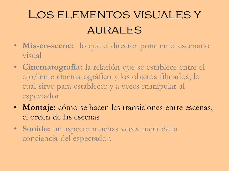 Los elementos visuales y aurales