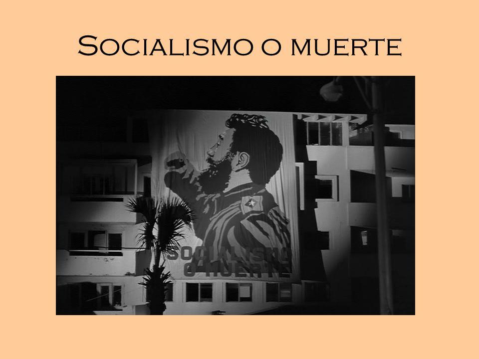 Socialismo o muerte 17:00; 34:48; 1:31:20