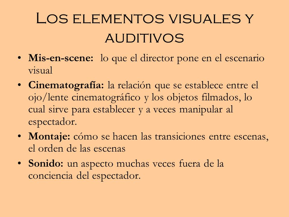 Los elementos visuales y auditivos