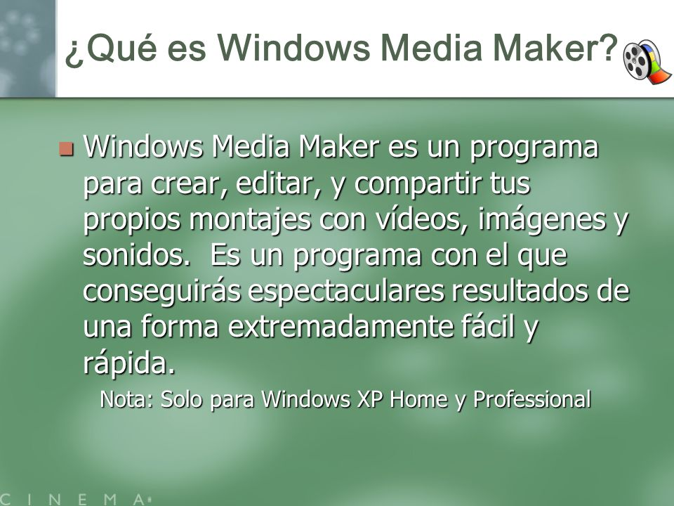 ¿Qué es Windows Media Maker