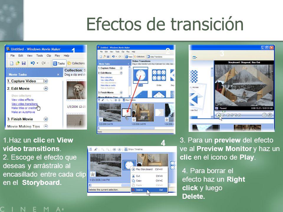 Efectos de transición 1 2 3 4 1.Haz un clic en View video transitions.