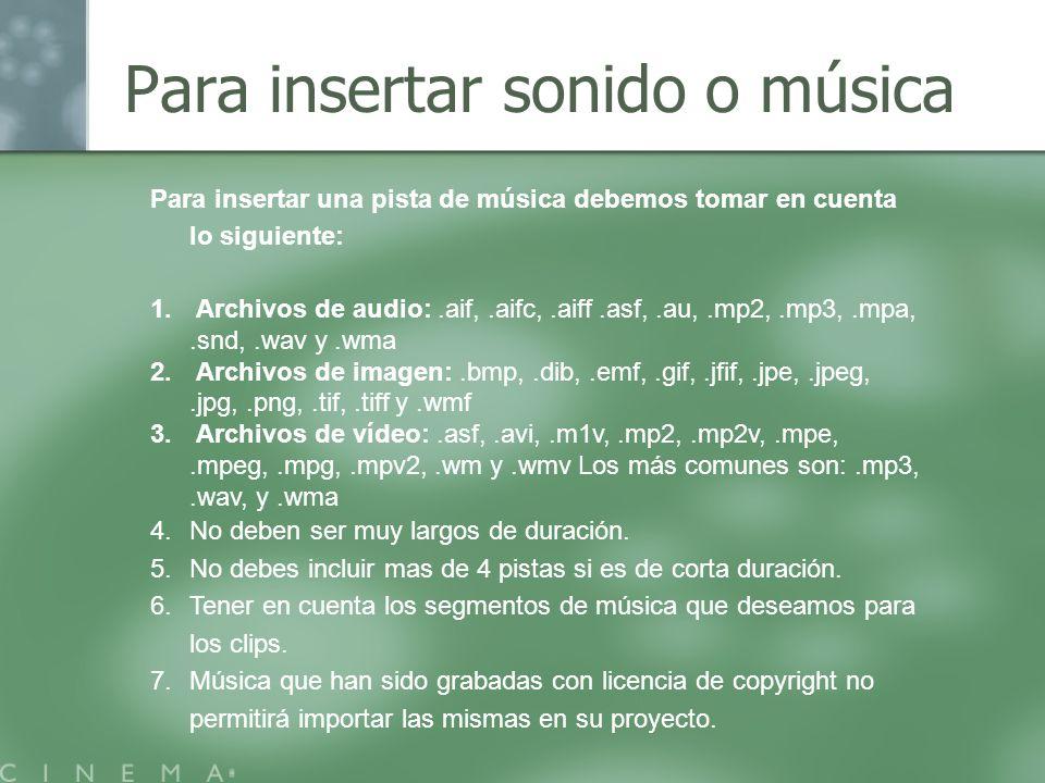 Para insertar sonido o música