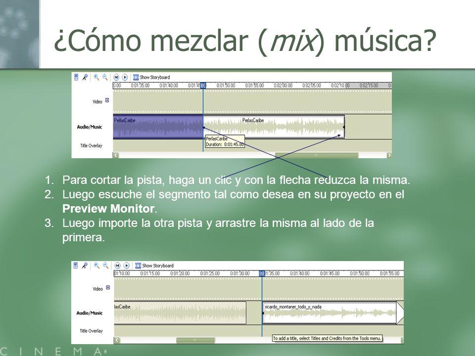 ¿Cómo mezclar (mix) música