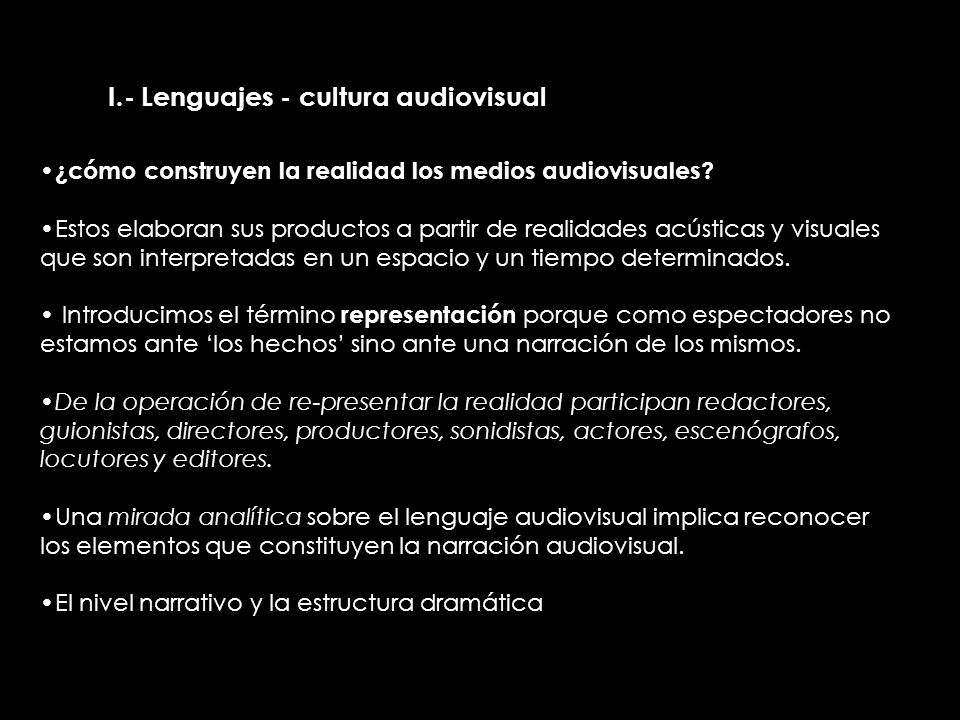 II.- Lenguajes - cultura audiovisual