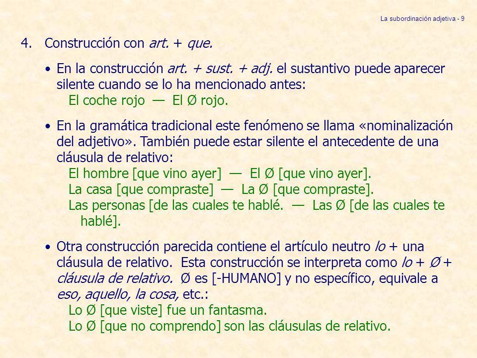 La subordinación adjetiva - 9