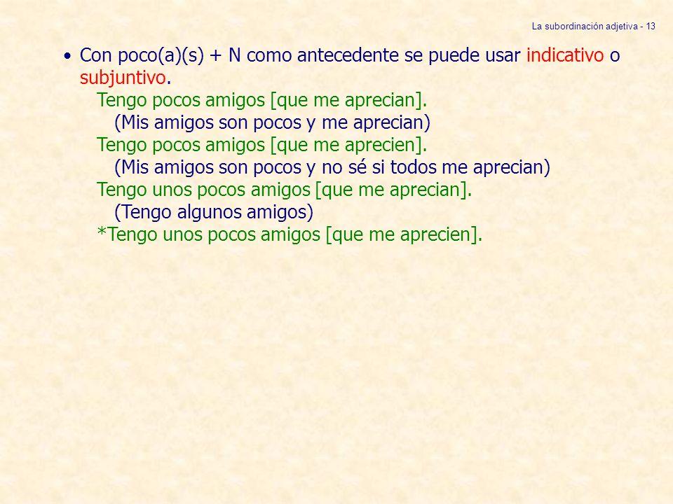 La subordinación adjetiva - 13
