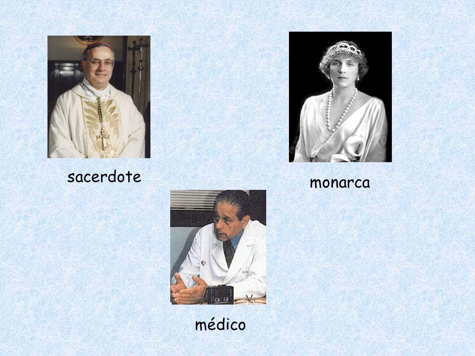 sacerdote monarca médico
