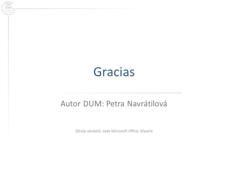 Gracias Autor DUM: Petra Navrátilová