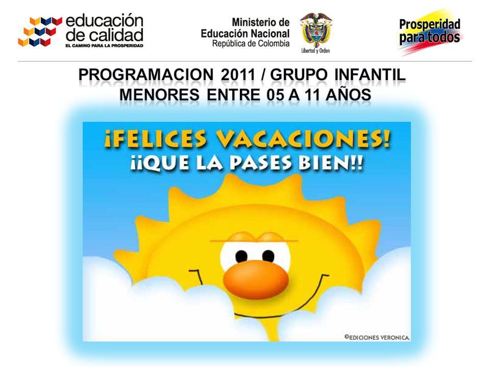 PROGRAMACION 2011 / grupo infantil
