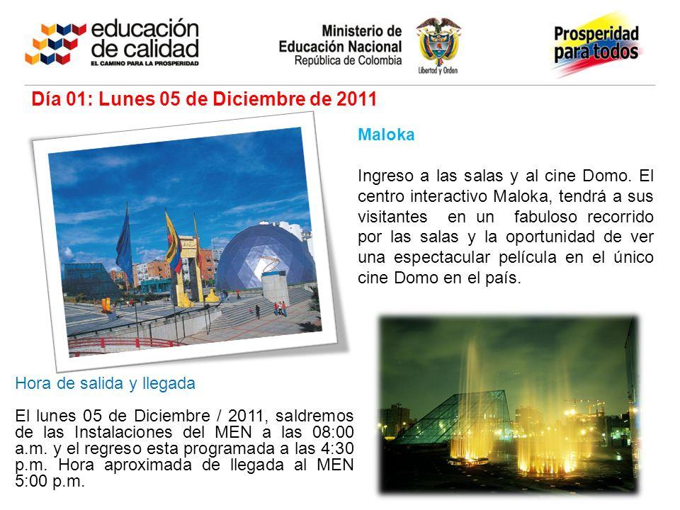 Día 01: Lunes 05 de Diciembre de 2011
