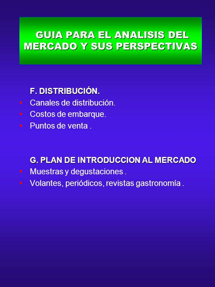 GUIA PARA EL ANALISIS DEL MERCADO Y SUS PERSPECTIVAS