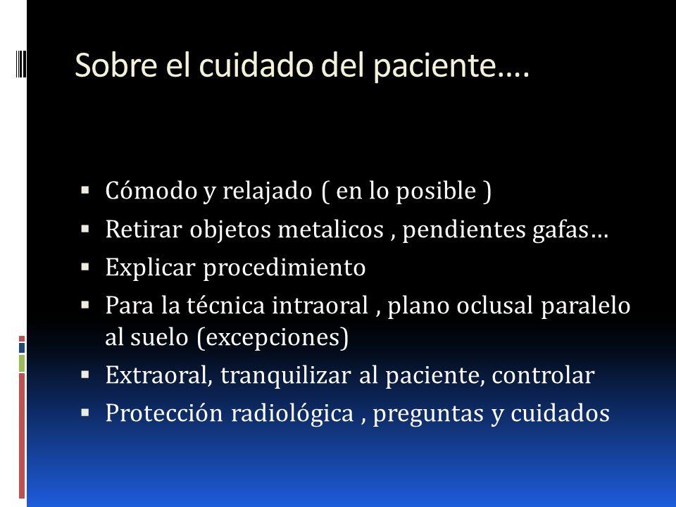 Sobre el cuidado del paciente….