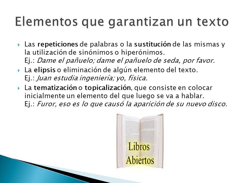 Elementos que garantizan un texto