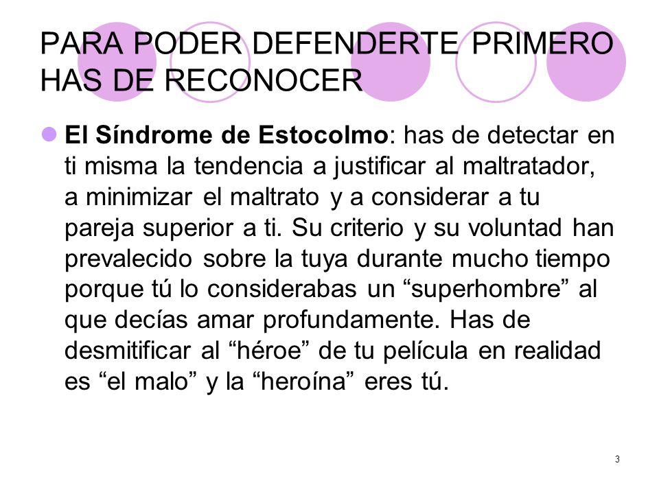 PARA PODER DEFENDERTE PRIMERO HAS DE RECONOCER